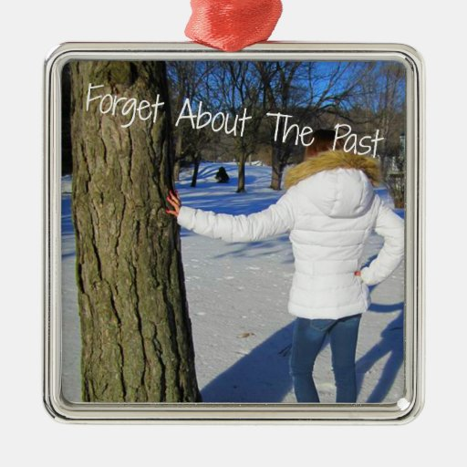 Forget About The Past Christmas Tree Ornaments