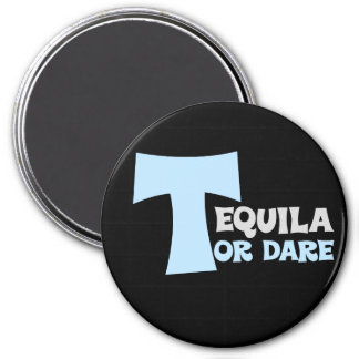 Forget about the truth I want tequila 7.5 Cm Round Magnet