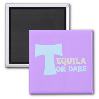 Forget about the truth I want tequila Square Magnet