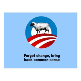 Forget change bring back common sense post card