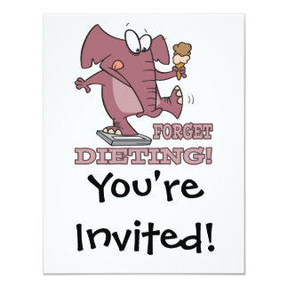 forget dieting funny diet humor elephant 11 cm x 14 cm invitation card