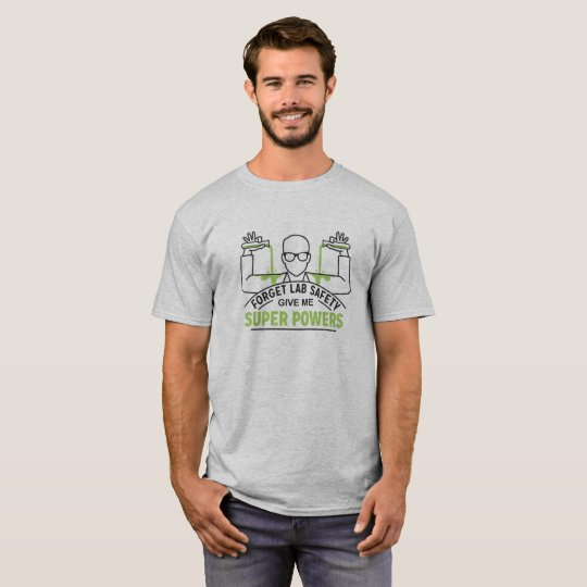 Forget Lab Safety Men's Tee Shirt