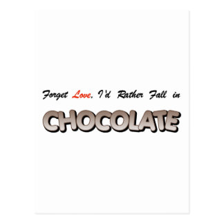 Forget love, I'd rather fall in Chocolate! Postcard