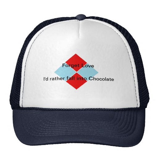 Forget Love. I'd rather fall into Chocolate Mesh Hats