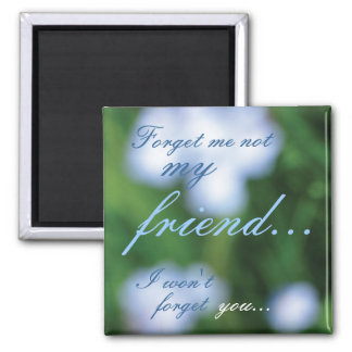 Forget Me Not... Magnet