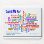 Forget Me Not Talk by President Uchtdorf Mouse Pad