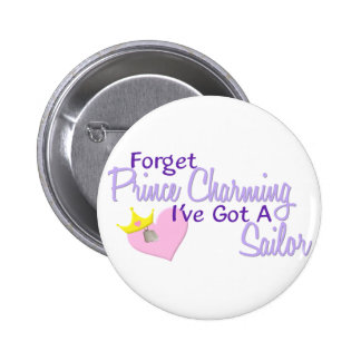 Forget Prince Charming - Sailor 6 Cm Round Badge
