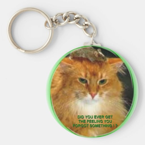 FORGET SOMTHIN' KEY CHAIN
