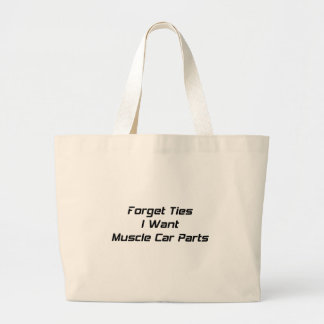 Forget Ties I Want Muscle Car Parts Jumbo Tote Bag