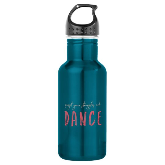 Forget Your Struggles and Dance 532 Ml Water