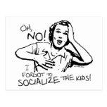 Forgot the Socialisation Postcards