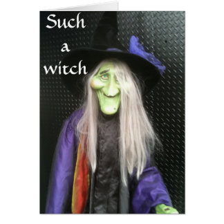 FORGOT YOUR BIRTHDAY-SUCH A WITCH CARD