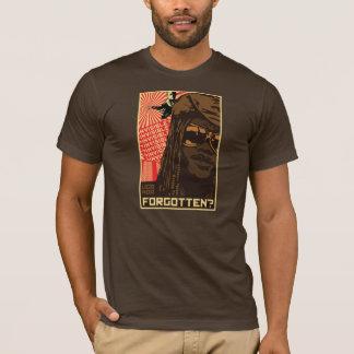 Forgotten? T-Shirt