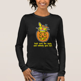 Fork Over The Candy Long Sleeve T-Shirt