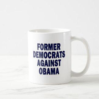 Former Democrats against Obama Coffee Mugs