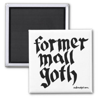 Former Mall Goth Magnet