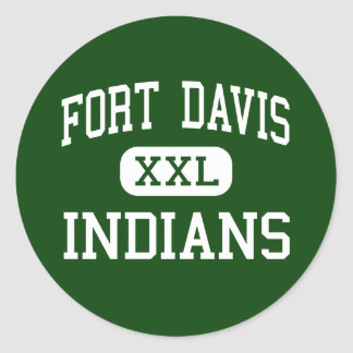 Fort Davis - Indians - High - Fort Davis Texas Sticker