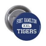 Fort Hamilton - Tigers - High - Brooklyn New York Pin