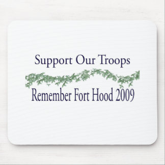 fort hood 2009 - Support Our Troops Mouse Pad