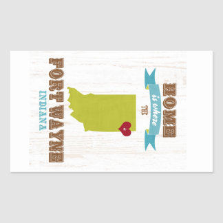 Fort Wayne, Indiana Map – Home Is Where The Heart Rectangle Stickers