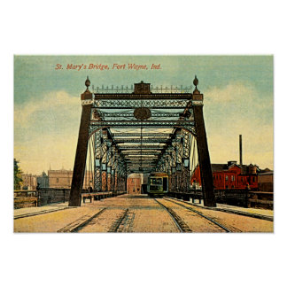 Fort Wayne, Indiana St Marys Bridge 1910 Poster