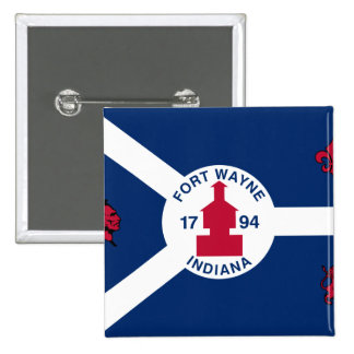 Fort Wayne, Indiana, United States flag Pinback Buttons