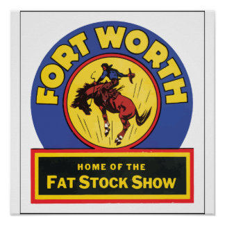 Fort Worth Home Of The Fat Stock Show, Vintage Print
