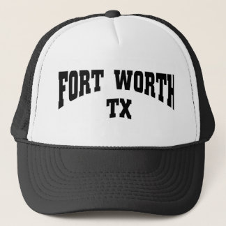 Fort Worth TX Trucker Hat
