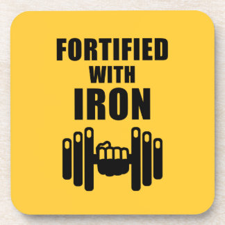Fortified With Iron Coaster