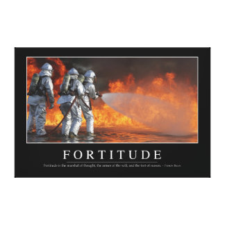 Fortitude: Inspirational Quote Stretched Canvas Print