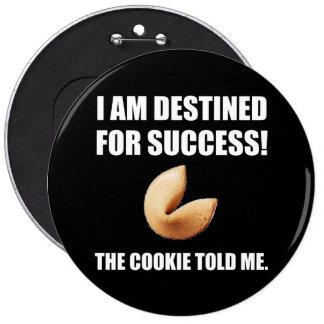 Fortune Cookie Told Me 6 Cm Round Badge