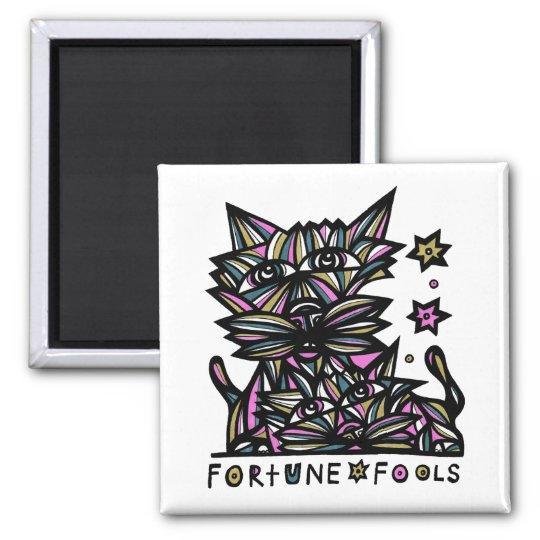 """""""Fortune Fools"""" Square Magnet"""