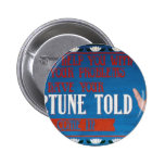 Fortunes Told Pinback Buttons