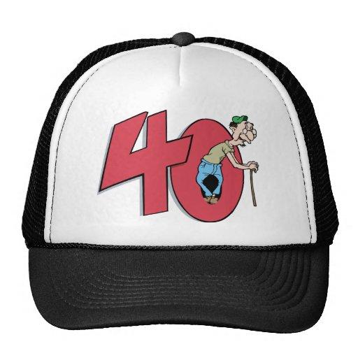 Forty - 40 year old Birthday Greeting Trucker Hats
