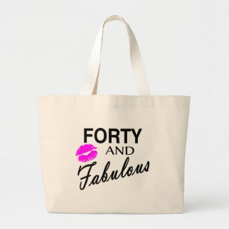 Forty And Fabulous Large Tote Bag