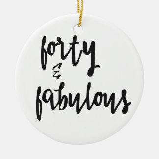 Forty & Fabulous - Fun 40th Birthday Christmas Ornament