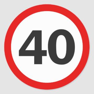 Forty Road Sign Classic Round Sticker