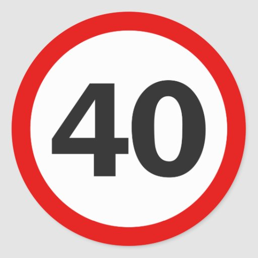 Forty Road Sign Stickers