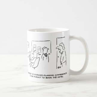 Forward Planning Conference Cancelled (& Why!) Coffee Mug