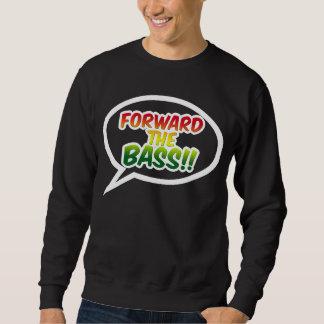 """""""Forward the BASS!!"""" Sweatshirt"""