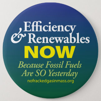 Fossil Fuels are So Yesterday Button