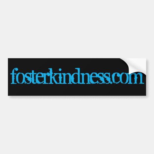 Foster Kindness Awesome Bumper Sticker