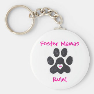 Foster Mamas Rule! Key Ring