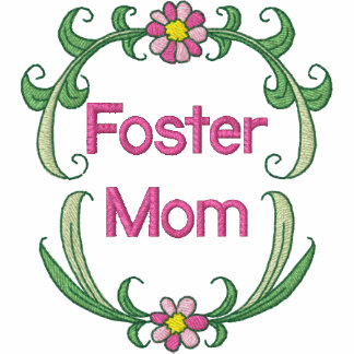 Foster Mom Embroidered Shirt