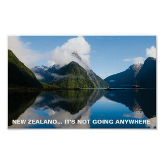 FOTC Poster- New Zealand It s Not Going Anywhere