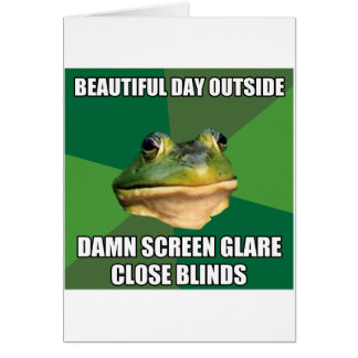 Foul Bachelor Frog Beautiful Day Greeting Card