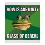 Foul Bachelor Frog Glass of Cereal Poster