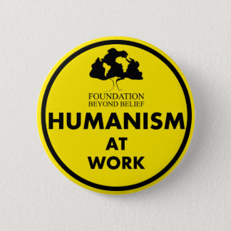 Foundation Beyond Belief Humanism at Work 6 Cm Round Badge
