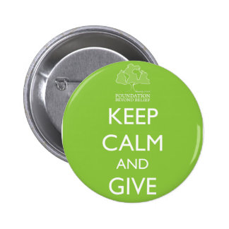 Foundation Beyond Belief Keep Calm 6 Cm Round Badge