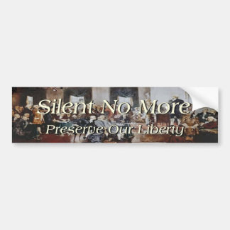Founding Fathers Silent No More Bumper Sticker